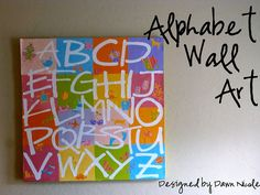 Alphabet Wall Art (Pottery Barn Inspired).  Maybe do on MDF instead of canvas..