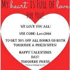 www.torquerebooks.com www.prizmbooks.com  Both are offering a 30% off code!!  Code: Love2016
