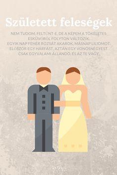 Esküvői idézetek magyarul - A született feleségek sorozatból!! :) Weddings, Love, Quotes, Movie Posters, Amor, Quotations, Wedding, Film Poster, Marriage