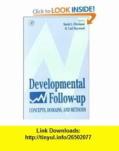 Developmental Follow-up Concepts, Domains, and Methods (9780122678561) H. Carl Haywood, Howard S. Friedman , ISBN-10: 0122678567  , ISBN-13: 978-0122678561 ,  , tutorials , pdf , ebook , torrent , downloads , rapidshare , filesonic , hotfile , megaupload , fileserve