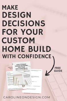 This FREE guide will help you STOP second-guessing yourself and START confidently making design decisions for your home build. Interior Decorating Tips, Interior Design Tips, Home Building Tips, Building A House, Make Design, Your Design, Decision Making, Making Decisions, New Construction