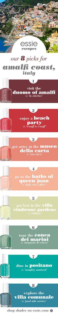 The Amalfi Coast is a beguiling combination of great beauty and gripping drama. Enjoy an Italian getaway with an essie mani that is sure to turn heads no matter what you do -- whether you go to the Baths of Queen Joan in 'high class affair' or visit the Duomo of Amalfi in 'in stitches'.