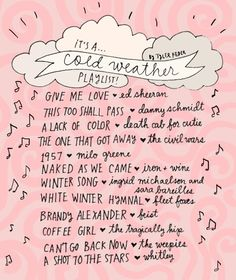 Cold weather playlist