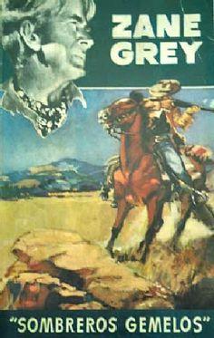 Novelas antiguas del oeste: Zane Grey