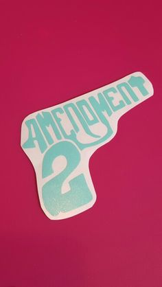 2nd Amendment Decal. Available in Multiple Colors.