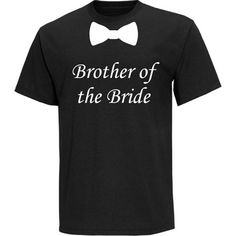Brother of the Bride with Bow Tie Wedding Black by tshirtmegastore