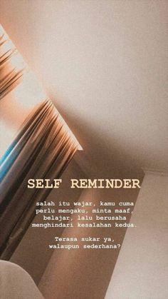 Self reminder - Studying Motivation Quotes Rindu, Tumblr Quotes, Self Love Quotes, Quran Quotes, Mood Quotes, Motivational Quotes, Story Quotes, People Quotes, Spirit Quotes