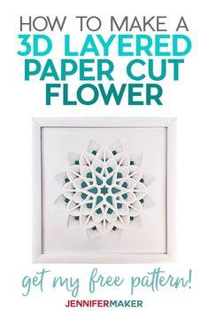 Make a 3D Layered Paper Cut Flower with white cardstock in a white frame with our free SVG cut file #papercraft #3d #homedecor 3d Cuts, Cricut Tutorials, Cricut Ideas, Cricut Craft, Paper Art Design, Folded Book Art, Book Folding, Book Sculpture, Paper Sculptures