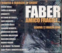 """Faber Amico Fragile """"Tributo A Fabrizio De Andrè (2003) 2 CD NUOVO SIGILLATO!!"""