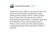 This is literally so cute<< then Annabeth sees sea-green eyes just like Percy's 😍 Percy Jackson Head Canon, Percy Jackson Quotes, Percy Jackson Books, Percy Jackson Fandom, Rick Riordan Book Series, Rick Riordan Books, Solangelo, Percabeth, Piper Mclean