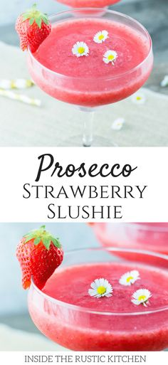 Prosecco Strawberry Slushie made with only 3 ingredients. It's the perfect way to cool down and relax this Summer. insidetherustickitchen.com