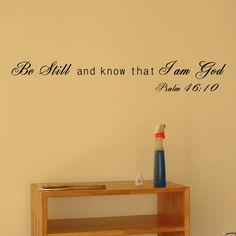 I Am God- Psalm 46:10 Wall Decal
