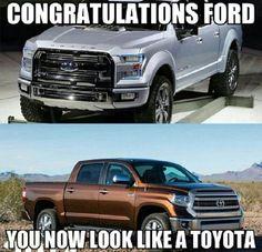 Ford Toyota Tundra Truck Truck Memes Car Memes
