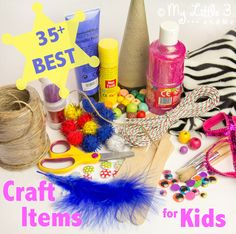 Make a Fabulous Craft Kit - 35+ Best Craft Items for Kids - From My Little 3 and Me.