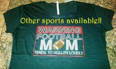 WARNING _______ Mom - Tends to Holler Loudly