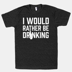 08d5fb2e29a93 91 Best Wine Please (Drinking Shirts) images