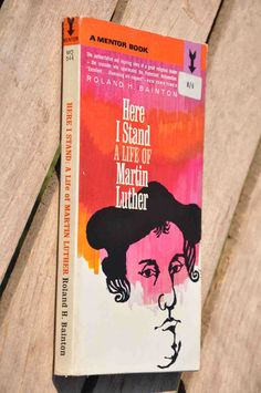 Book: Here I stand a Life of Martin Luther by Roland by BookHoard
