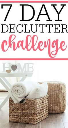 Get rid of clutter and get more organized with this 7 day decluttering challenge. You will be amazed at how a few minutes each day leads to a clutter-free home. Eliminate clutter in just days! #ClutterChallenge #clutterelimination