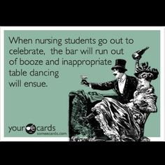 Nursing school...