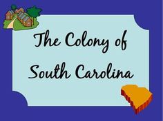 South Carolina : The Colony Presentation:  This presentation covers the purpose of the Lords Proprietors, attracting settlers to the colony, groups who came like: plantation owners from Barbados, French Huguenots, European Jews, Germans and Scotch-Irish, and ends with the colony being handed back to the king.  #SouthCarolina #SC #CarrieWhitlockTpT