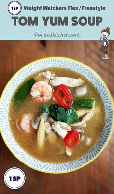 1 Smart Point on Weight Watchers Flex / Freestyle plan for this Tom Yum Soup. A hot and sour Thai soup that will fill you up for just 1 Smart Point Weight Watchers Pasta, Weight Watchers Lunches, Weight Watchers Desserts, Ww Recipes, Cooking Recipes, Healthy Recipes, Toms, Hot And Sour Soup