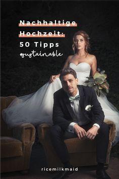 Nachhaltige Hochzeit: 50 Tipps für die Feier - ricemilkmaid