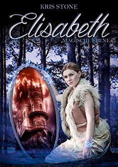 Elisabeth: Magische Ebene (Die Hexen von San Francisco 3)…