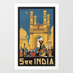 """Vintage """"See India"""" Art Deco travel poster promoting tourism to Hyderabad, India. Size: Extra Small x Gender: unisex. Material: Value Poster Paper (Matte). Wall Art Prints, Poster Prints, India Poster, Travel Wall Art, Tourism Poster, India Art, Mid Century Art, Custom Posters, Vintage Travel Posters"""