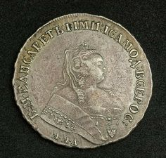 Imperial Russian coins Silver Ruble of Elizabeth I Empress of Russia, Moscow mint year 1752. Imperial Russian silver coins of Empress Elizabeth I of Russia, make a great addition to any numismatic collection.