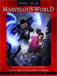 The Marvelous Effect: Marvelous World Series, Book 1 by Troy Cle