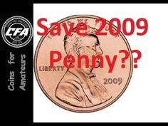 Coins - Save 2009 Penny? What is special about 2009 Lincoln Cent? Pennies! - YouTube