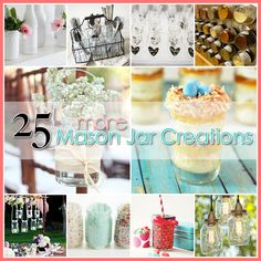 25 more Mason Jar Creations ...yes...it's part 2!