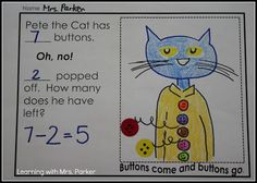 Subtraction - Free Pete the Cat and his Four Groovy Buttons activity! My kids love Pete the Cat and are sure to enjoy this. Subtraction Kindergarten, Subtraction Activities, Preschool Math, Teaching Kindergarten, Math Classroom, Fun Math, Math Activities, Teaching Resources, Numeracy