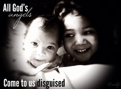 """Quote of the Day: ''All God's angels come to us disguised"""". Thank you Noel 'Ofa for sharing such a lovely quote with DigiFamili :) This quote comes with a lovely photo of Noel's two little angels Tupou and Fatima.  Inspire your DigiFamili by sending in your favorite quote to tonga_marketing@digicelgroup.com for your chance to be our """"Quote of the Day""""  #QuoteoftheDay #BeInspired #Quote #MotivationalQuote"""