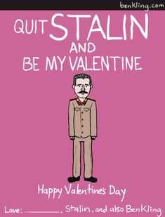 funny valentines day card memes cool dictator and famous people valentine day cards by ben kling of funny valentines day card memes My Funny Valentine, Nerdy Valentines, Valentines Day Messages, Saint Valentine, Valentine Day Love, Valentine Cards, Valentines Day History, Valentino, Bad Puns