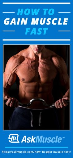 how to build more muscle mass fast