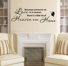 Because someone we love is in heavenRemovable wall decalThis decal comes with a transfer sheet for a perfect finish on your wall.measurements are approx. 80 cm x 30 cmPlease note the butterfly in the image is for display purposes only and does not come with your decal.