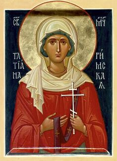 Святая мученица Татиана Римская +++ Saint Tatiana, Deaconess and martyr of the early church in 3rd century Rome