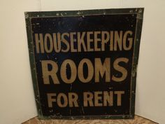 CA 1900's AAFA Housekeeping Rooms for Rent Tin Trade Sign | eBay