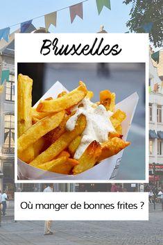 Où manger de bonnes frites à Bruxelles?  La réponse sur le blog des Auberges de Jeunesse! Heart Of Europe, C'est Bon, Brussels, Vegetables, Blog, Best French Fries, Belgium, Youth, Places