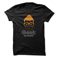 Geek On Board Funny Shirt T-Shirts, Hoodies (19$ ==► Shopping Now to order this Shirt!)