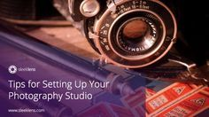 Tips for setting up a photography studio