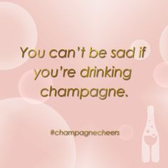 Frowning causes wrinkles. #drink #champagne