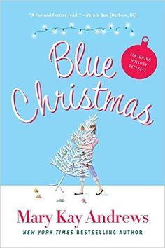 Blue Christmas: Mary Kay Andrews: 9780060837358: Amazon.com: Books