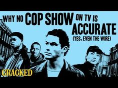 Why No Cop Show On TV Is Accurate (Yes, Even 'The Wire') | Cracked.com