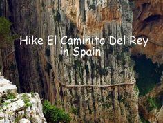 Hike El Caminito Del Rey