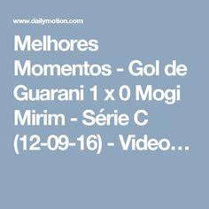 Melhores Momentos - Gol de Guarani 1 x 0 Mogi Mirim - Série C (12-09-16) - Video…