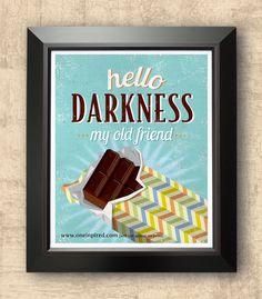 Hello Darkness; chocolate poster, kitchen decor, dining room art, retro poster, 8 x 10 print