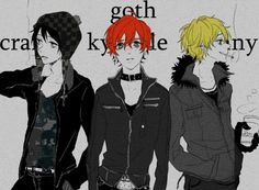 Goth Stan, Kenny and Kyle <3