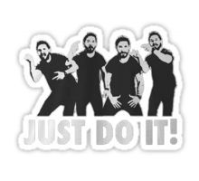 Shia Labeouf Just Do It / Motivational Speech Design Black & White Sticker